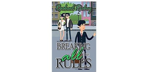 Feature Image - Breaking all the Rules by Rachael Richey