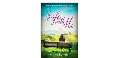 Feature Image - Safe with me by Grace Lowrie