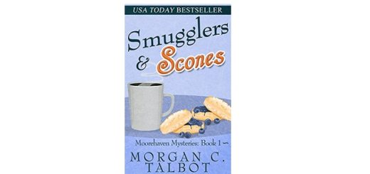 Feature Image - Smugglers and Scones by Morgan C. Talbot