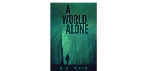 Feature Image - A World Alone by R.K Weir