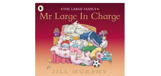 Feature Image - Mr Large in Charge by Jill Murphy