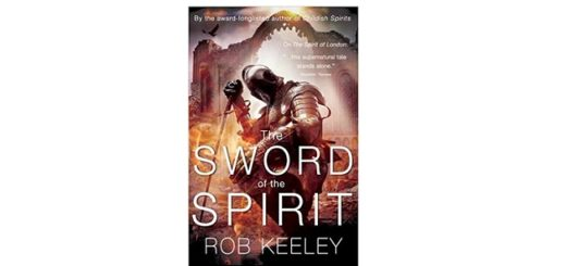 Feature Image - The Sword of the Spirit by Rob Keeley
