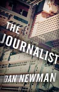 The Journalist by Dan Newman