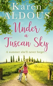 Under a Tuscan Sky by Karen Aldous