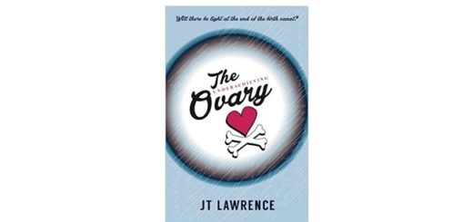 Feature Image - The Underachieving ovary by JT lawrence