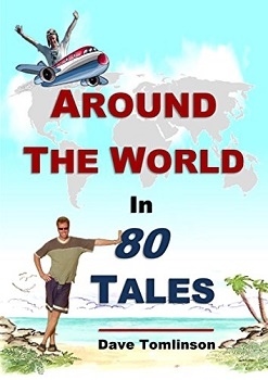 Around the World in 80 Takes by Dave Tomlinson