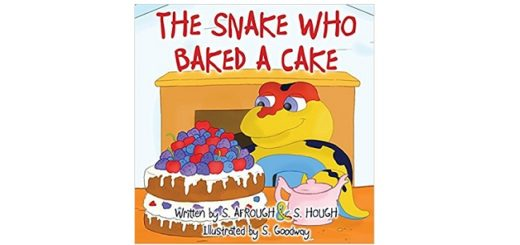 Feature Image - the snake who baked a cake by s. afrough