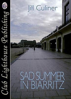 A Sad Summer in Biarritz by Jill Culiner