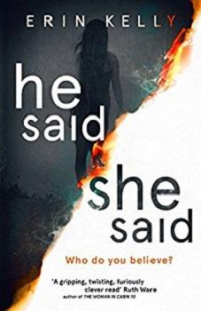 He Said She Said by Erin Kelly