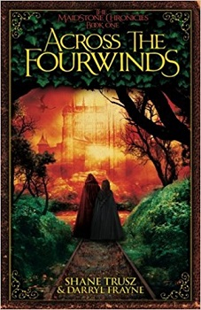 Across the Fourwinds by Shane Trusz and Darryl Frayne