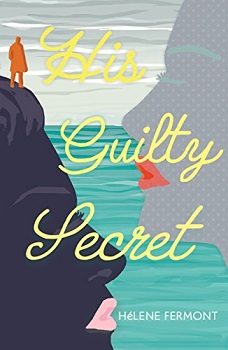 His Guilty secret by helene fermont