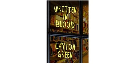 Feature Image - written in blood by layton green