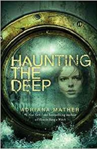 Haunting the Deep by Adriana Mather