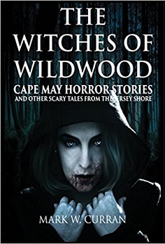The Witches of wildwood by mark w curran