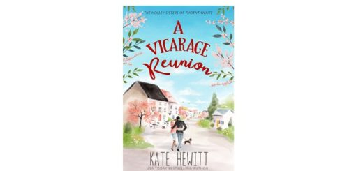 Feature Image - A Vicarage Reunion by Kate Hewitt