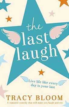The Last Laugh by tracy bloom