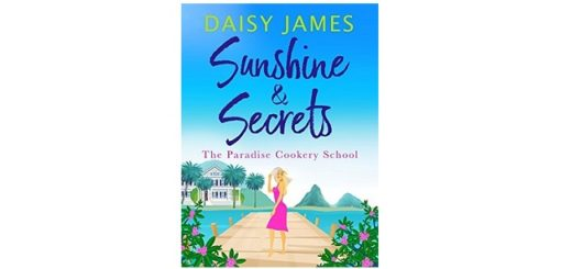 Feature Image - Sunshine and Secrets by Daisy James