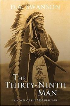 The Thirty Ninth Man by Dale A Swanson