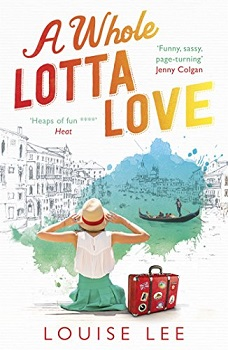 A Whole Lotta Love by Louise Lee