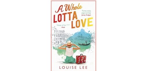 Feature Image - A Whole Lotta Love by Louise Lee