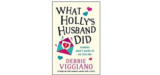 Feature Image - What Holly's Husban Did by Debbie Viggiano