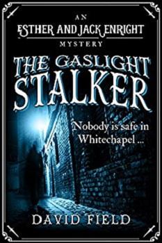 The Gaslight Stalker by David Field