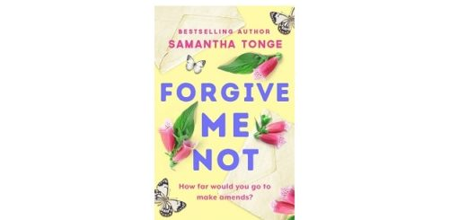 Feature Image - Forgive me not by samantha Tonge