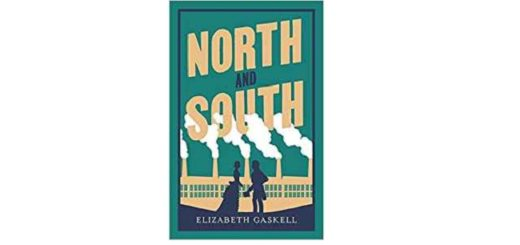 Feature Image - North and South by Elizabeth Gaskell