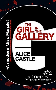 The Girl in the Gallery by Alice Castle