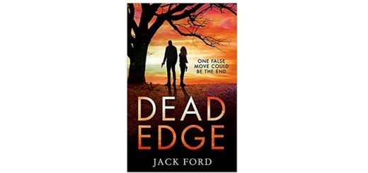 Feature Image - Dead Edge by Jack Ford
