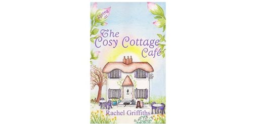 Feature Image - Spring at the Cosy Cottage Cafe by Rachel Griffiths
