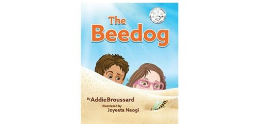 Feature Image -The Beedog by Addie Broussard