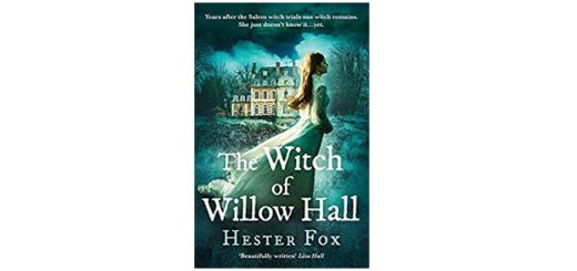 Feature Image - The Witch of Willow Hall by Hester Fox