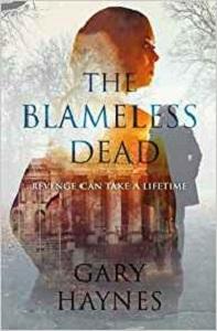 The Blamesless Dead by Gary Haynes
