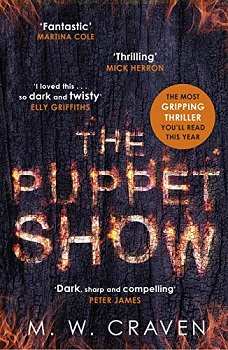 The Puppet Show by M W Craven