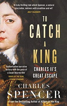 To Catch a King by Earl Charles Spencer