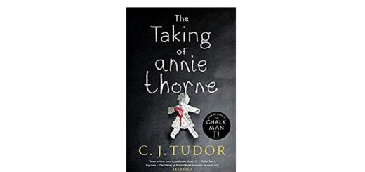 Feature Image - The Taking of Annie Thorne by C J Tudor