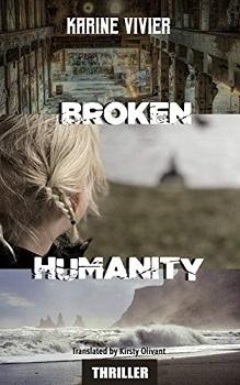 Broken Humanity by Karine Vivier
