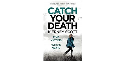 Feature Image - Catch you Death by Kierney Scott