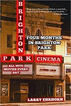 Four Months in Brighton Park by Larry Ehrhorn