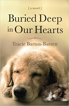 Buried Deep in our Hearts by Tracie Barton Barrett