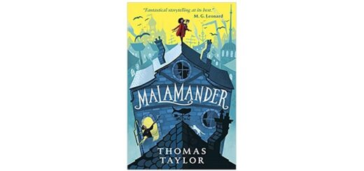 Feature Image - Malamander by Thomas Taylor