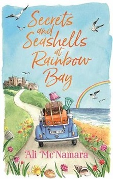 Secrets and Seashells at Rainbow Bay by Ali McNamara