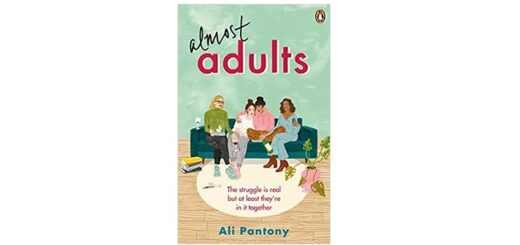 Feature Image - Almost Adults by Ali Pantony