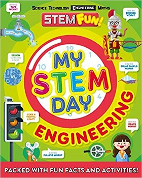 My STEM Day - Engineering by Nancy Dickmann