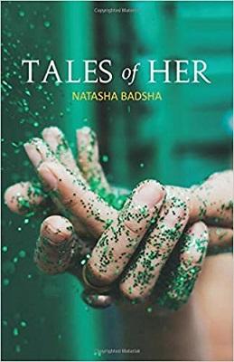 Tales of Her by Natasha Badsha