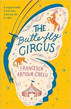 The Butterfly Circus by Francesca Armour Chelu