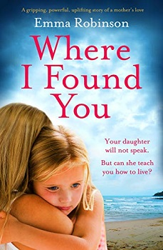 Where I Found You by Emma Robinson