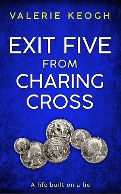 Exit Five From Charing Cross by Valerie Keogh