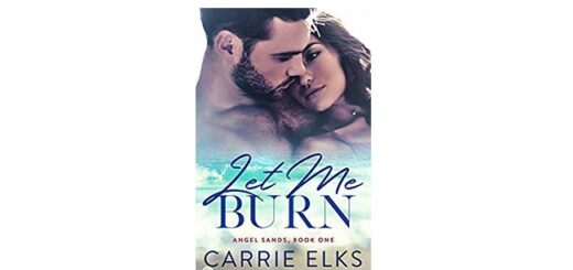 Feature Image - Le Me Burn by Carrie Elks